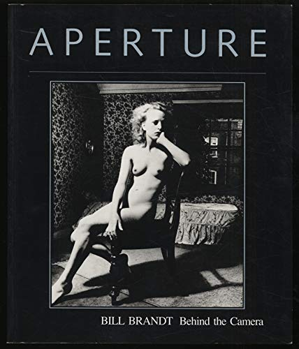 9780893811815: Bill Brandt: Behind the Camera
