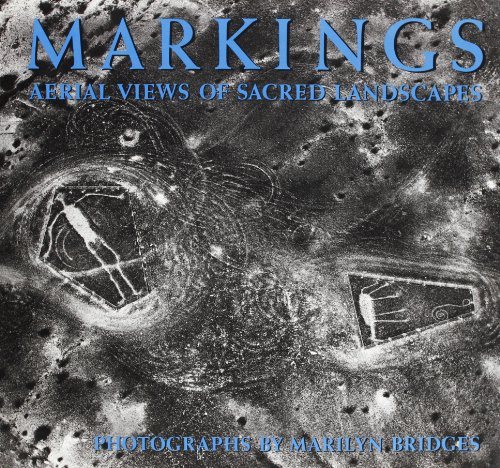 Markings - Aerial Views of Sacred Landscapes