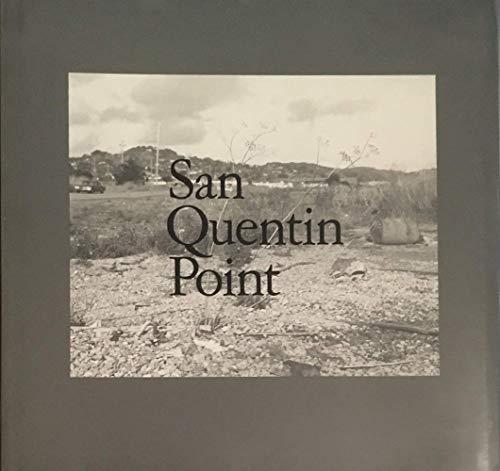 9780893812478: San Quentin Point