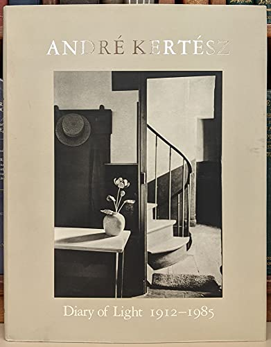 9780893812560: Andre Kertesz: Diary of Light 1912-1985