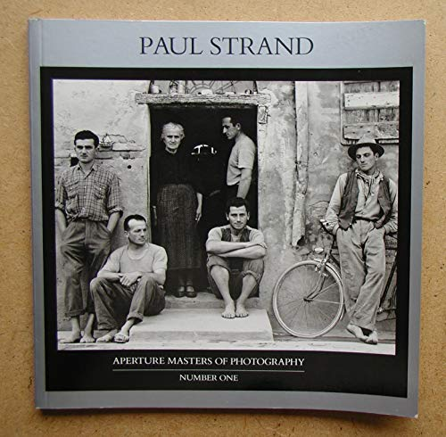 9780893812591: Paul Strand (Aperture Masters of Photography Series, Number One)