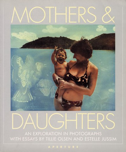 9780893812638: Mothers And Daughters: An Exploration in Photographs