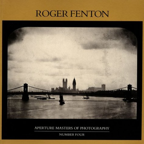 9780893812713: Roger Fenton (Aperture Masters of Photography)