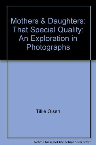 9780893812737: Mothers & Daughters: That Special Quality: An Exploration in Photographs
