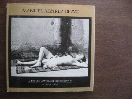 9780893813024: Manuel Alvarez Bravo (Aperture Masters of Photography)