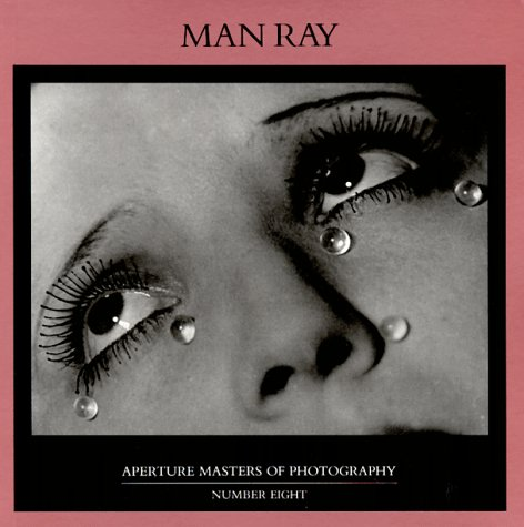 Man Ray (Aperture Masters of Photography): Perl, Jed, Ray,