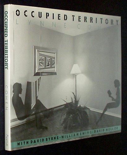 Occupied Territory: Cohen, Lynne & William Ewing; Bryne, David