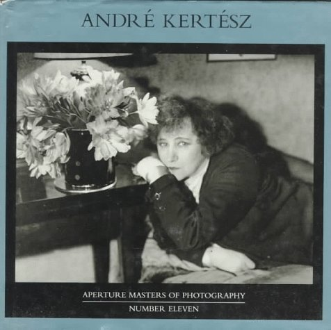 9780893813628: Andre Kertesz (Masters of photography)