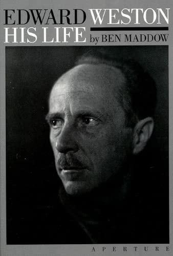 9780893813697: Edward Weston: His Life