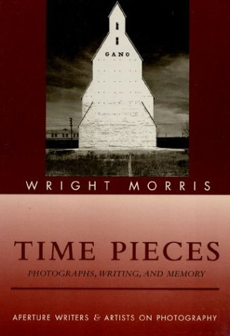 9780893813826: Time Pieces: Photographs, Writing and Memory (Writers & artists on photography)