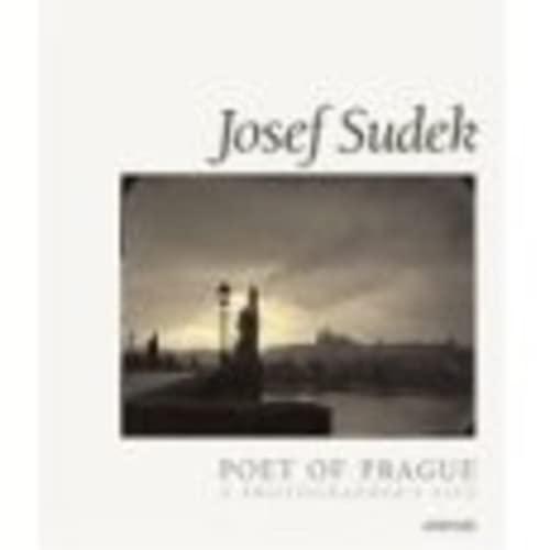 9780893813864: Josef Sudek: Poet of Prague: A Photographer's Life (Aperture Monograph)