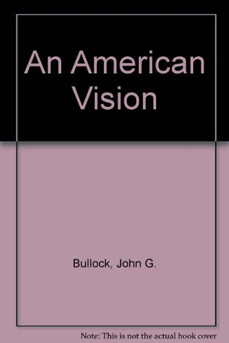 9780893814052: An American Vision: John G. Bullock and the Photo-Secession
