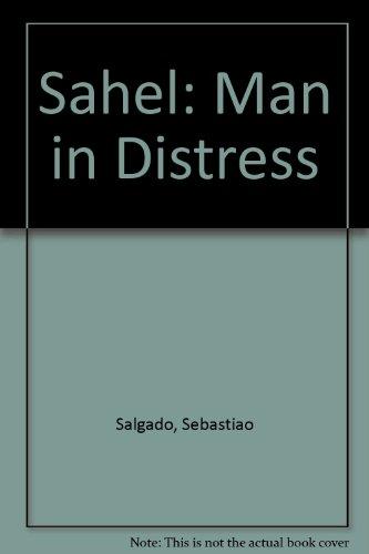 9780893814083: Sahel: Man in Distress