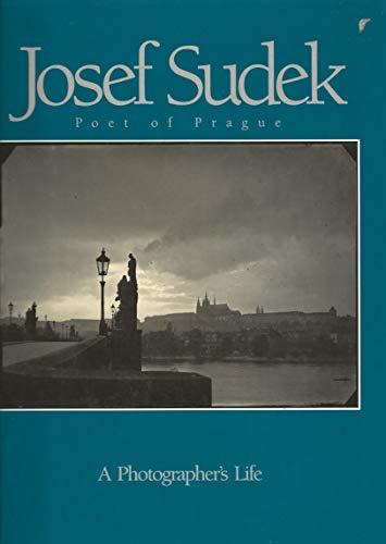 9780893814182: Josef Sudek: Poet of Prague [A Photographer's Life]