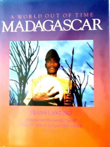 Madagascar: A World Out of Time: Alison Jolly, Frans Lanting