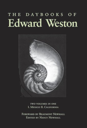 9780893814458: The Daybooks of Edward Weston: I. Mexico II. California: Mexico Vol 1