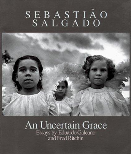 9780893814601: Sebastião Salgado: An Uncertain Grace
