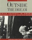 9780893814687: Outside the Dream: Child Poverty in America