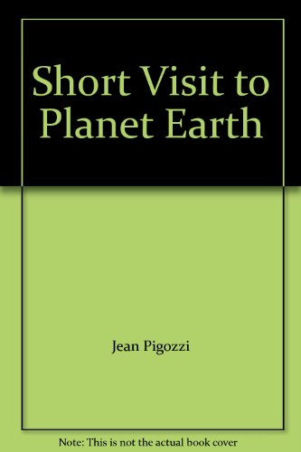9780893815134: Short Visit to Planet Earth