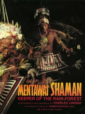 9780893815202: Mentawai Shaman: Keeper of the Rain Forest