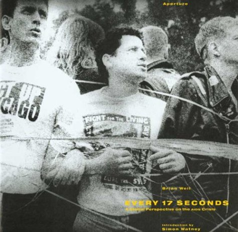 9780893815240: Every Seventeen Seconds: A Global Perspective on the AIDS Crisis