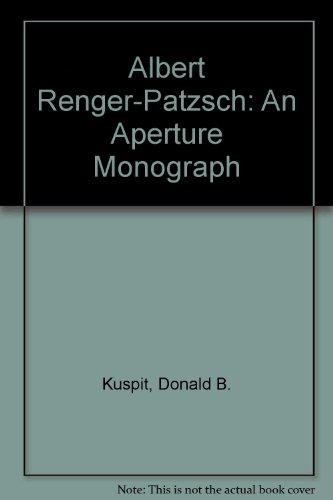9780893815301: Albert Renger-Patzsch: An Aperture Monograph