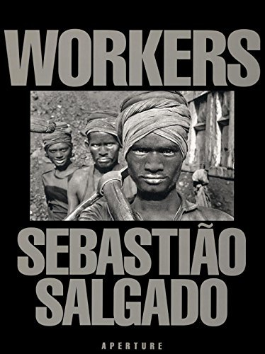 9780893815400: Workers: An archaeology of the industrial age