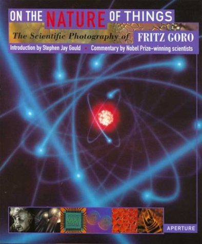 9780893815424: On the Nature of Things: Scientific Photographs of Fritz Goro