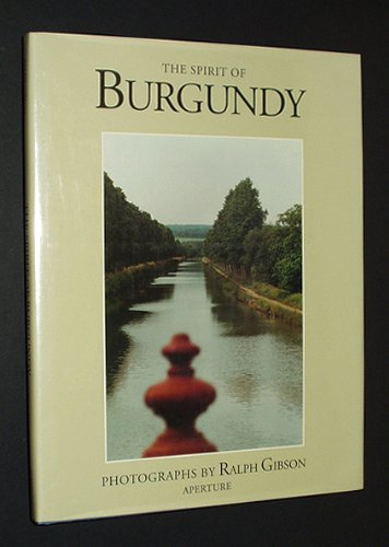The Spirit of Burgundy: Gibson, Ralph