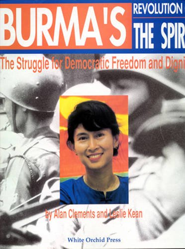 9780893815806: Burma's Revolution of the Spirit: The Struggle for Democratic Freedom and Dignity