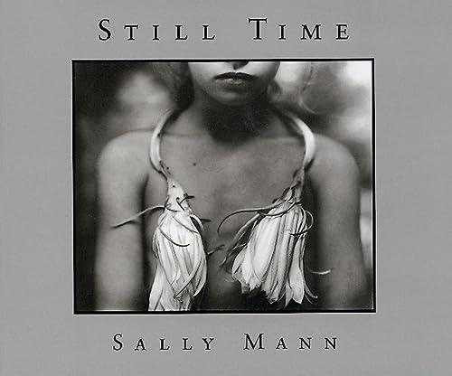 9780893815936: Sally Mann: Still Time