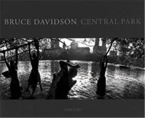 Bruce Davidson: Central Park: DAVIDSON, Bruce with a Preface by Elizabeth Barlow Rogers and ...