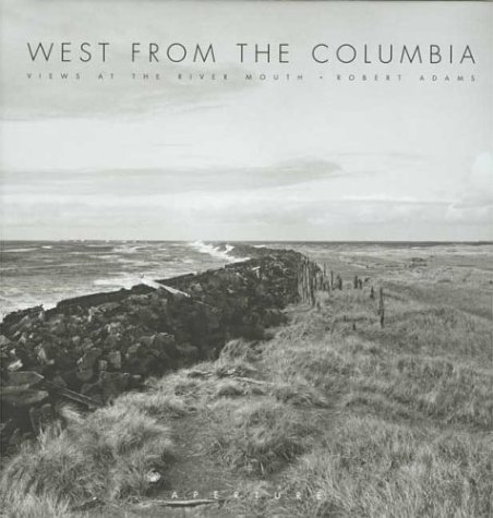9780893816421: West from the Columbia: Views at the River Mouth