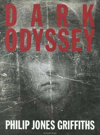 Dark Odyssey: Philip Jones Griffiths