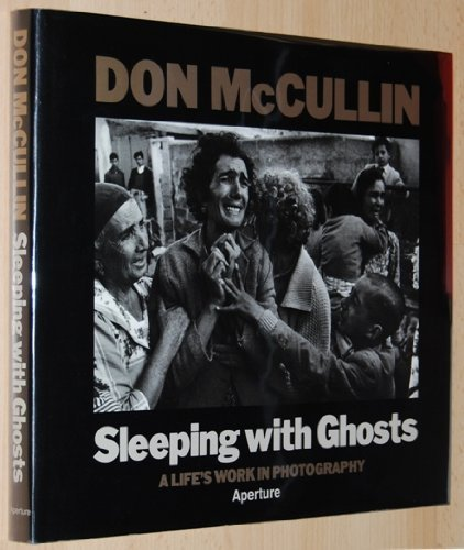 9780893816599: Sleeping With Ghosts: A Life's Work in Photography