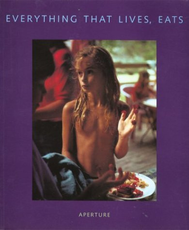 9780893816698: Aperture 143: Everything That Lives, Eats