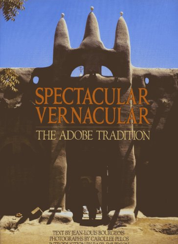 9780893816728: Spectacular Vernacular: The Adobe Tradition