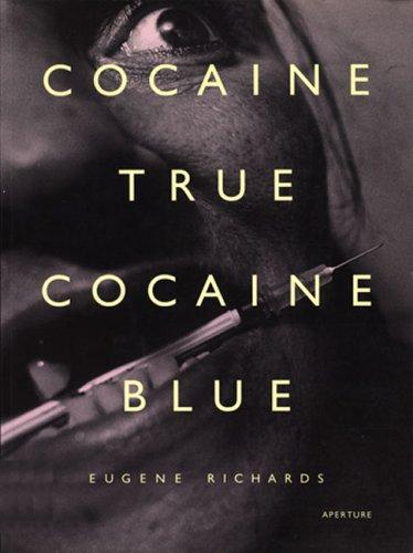 9780893816872: RICHARDS EUGENE, COCAINE TRUE COCAINE BLUE (Pb)