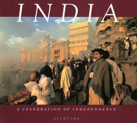 9780893816957: India: A Celebration of Independence 1947 to 1997