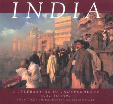 9780893817183: India: A Celebration of Independence 1947 to 1997