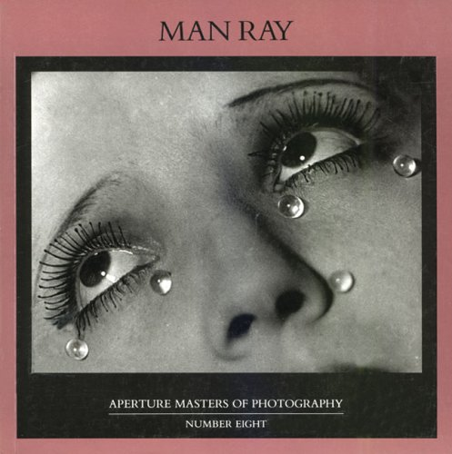 Man Ray: Masters of Photography Series (Aperture: Aperture; Perl, Jed