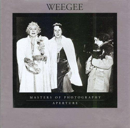 Weegee: Weegee & Allene Talmey & Arthur 'Weegee' Fellig