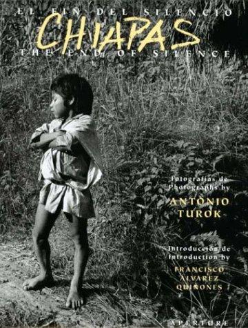 Chiapas: The End of Silence / El fin del silencio