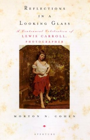 9780893817961: Reflections in a Looking Glass: A Centennial Celebration of Lewis Carroll, Photographer