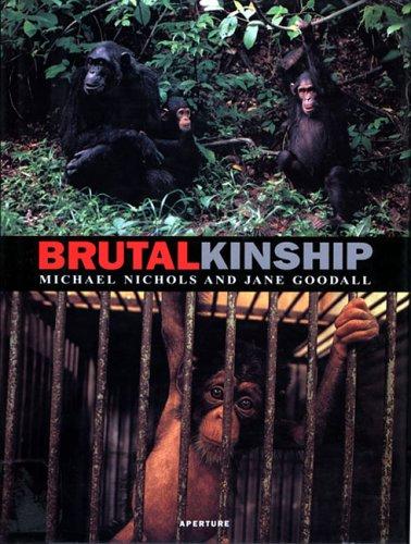 9780893818067: Michael Nichols: Brutal Kinship