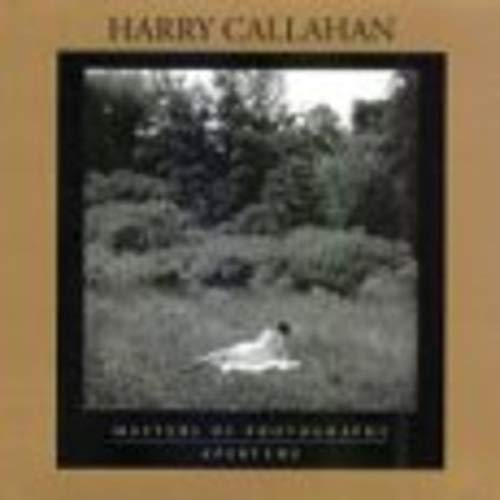 9780893818210: Harry Callahan: Masters of Photography Series (Aperture Masters of Photography)
