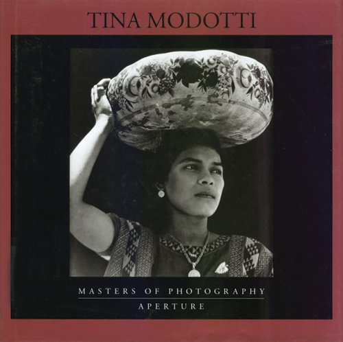 9780893818234: Tina Modotti (Masters of Photography)