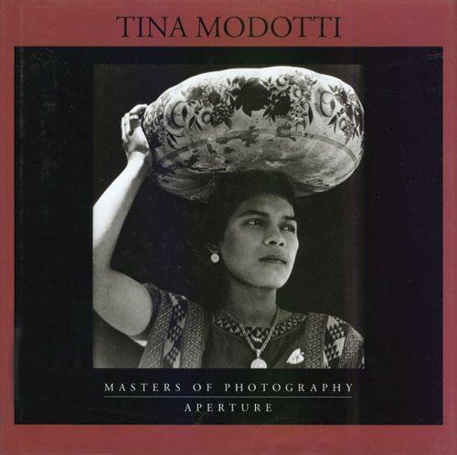 9780893818234: Tina Modotti: Masters of Photography Series (Aperture Masters of Photography)
