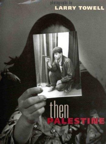 9780893818340: Then Palestine