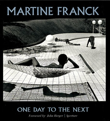 9780893818456: Martine Franck: One Day To The Next (Aperture Monograph)